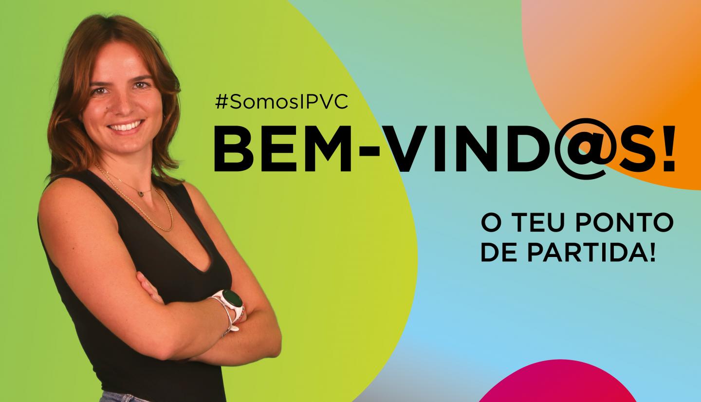 (Português) Entrei no IPVC! E agora?<